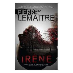 Irène: Brigade Criminelle Trilogy