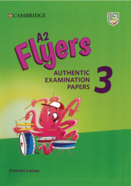Sách A2 Flyers 3: Authentic Examination Papers 3, dùng trong luyện thi flyers