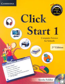 CAMBRIDGE CLICK START 1: Computer Science for School 2nd Edition