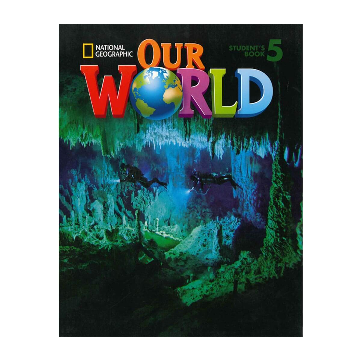 Sách Our World 5 Student Book