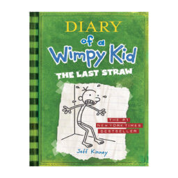 DIARY OF A WIMPY KID - BOOK 3: THE LAST STRAW