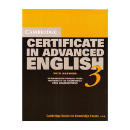 Cambridge Certificate in Advanced English 3 Student's Book