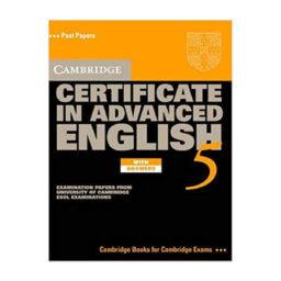 Cambridge Certificate in Advanced English 5