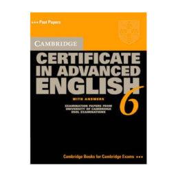 Cambridge Certificate in Advanced English 6 Student's Book