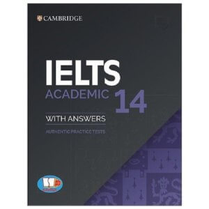Cambridge Ielts 14 được NXB cambridge phát hành năm 2019