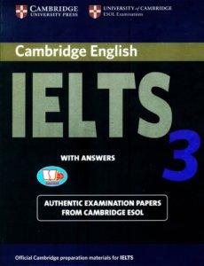 Bạn cần đọc sách Cambridge IELTS 3 cho kì thi nào?