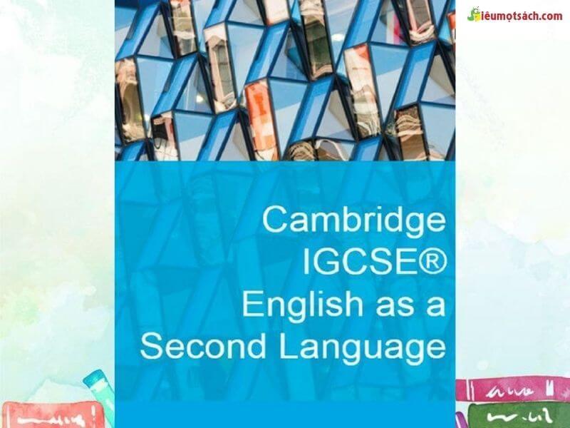 Cambridge IGCSE luyện kỹ năng tiếng anh như thế nào