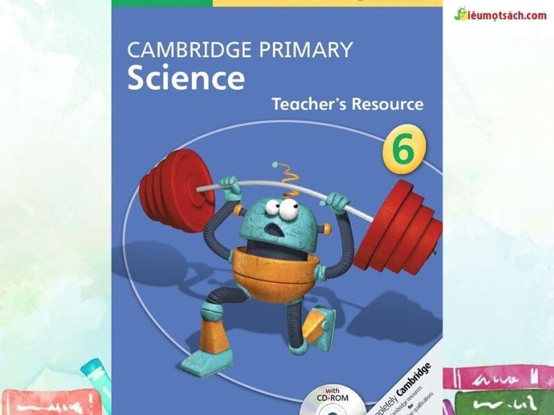 Cambridge Science - sách khoa học thú vị cho trẻ