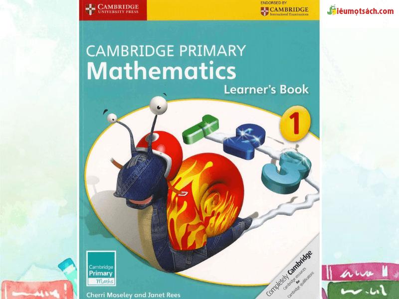Cambridge Mathematics - sách dạy toán cho trẻ hay