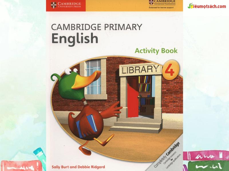Mẹo giúp phụ huynh hướng dẫn con học Cambridge Primary Stage 4