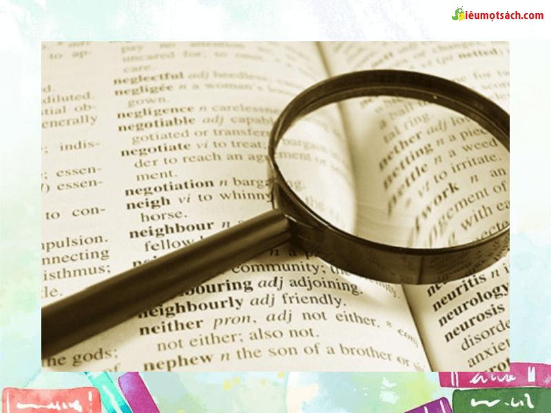 Việc tạo thói quen tra từ điển cũng có ý nghĩa rất lớn trong việc học tiếng Anh vì từ điển là nơi chứa đựng tất cả những từ vựng từ cơ bản đến chuyên ngành và có nhiều ví dụ minh họa dễ hiểu