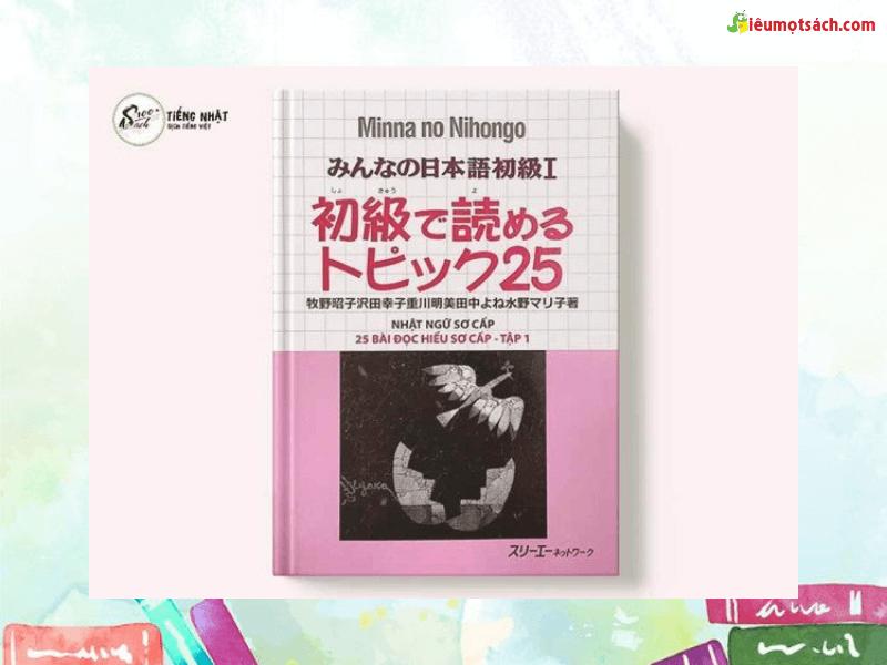Minna No Nihongo – Shokyuu De Yomeru Topic 25 I - 25 bài đọc hiểu sơ cấp